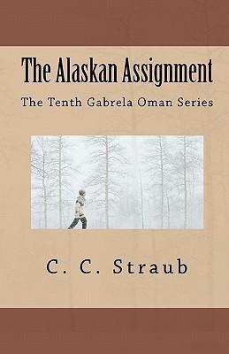 The Alaskan Assignment