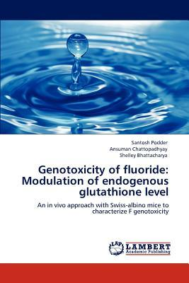 Genotoxicity of fluoride