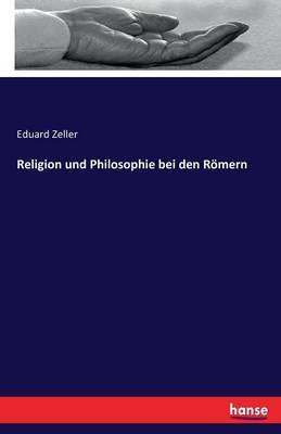 Religion und Philosophie bei den Römern