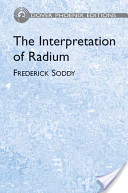 The Interpretation of Radium and the Structure of the Atom