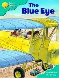 Oxford Reading Tree: Stage 9: More Storybooks (magic Key): the Blue Eye