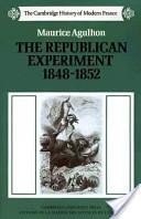 The Republican experiment, 1848-1852