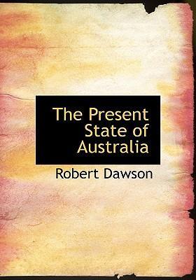 The Present State of Australia