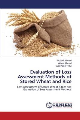 Evaluation of Loss Assessment Methods of Stored Wheat and Rice
