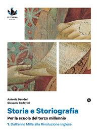 Storia e storiografia. Per le Scuole superiori. Con e-book. Con espansione online