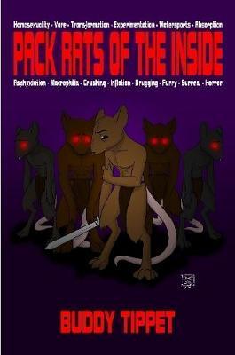 Pack Rats of The Inside (Weird Erotic Novel)