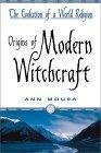 Origins Of Modern Witchcraft