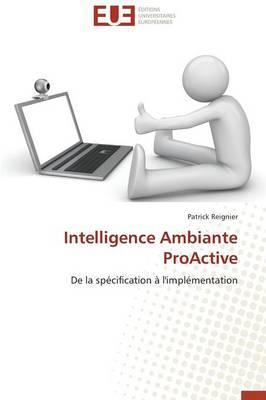 Intelligence Ambiante Proactive