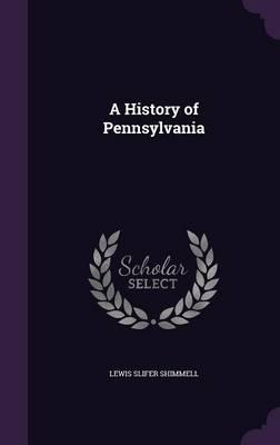 A History of Pennsylvania