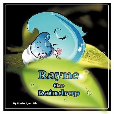 Rayne the Raindrop