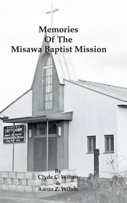 Memories of the Misawa Baptist Mission