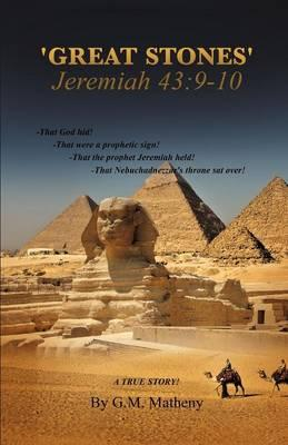 'Great Stones' Jeremiah 43