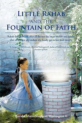 Little Rahab and the Fountain of Faith