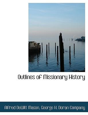 Outlines of Missionary History