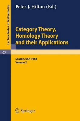 Category Theory, Homology Theory and Their Applications