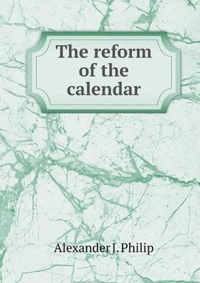The Reform of the Calendar