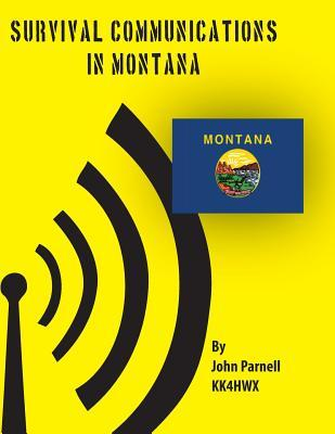 Survival Communications in Montana