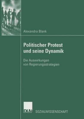 Politischer Protest Und Seine Dynamik