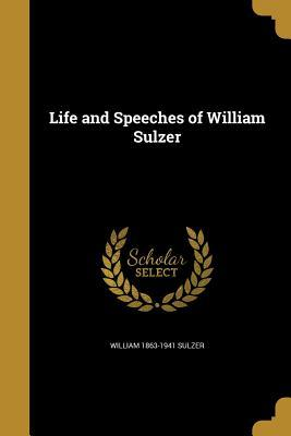 LIFE & SPEECHES OF WILLIAM SUL