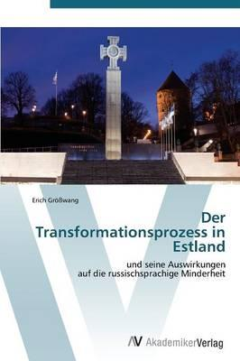 Der Transformationsprozess in Estland