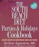 The South Beach Diet Parties and Holidays Cookbook