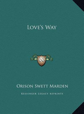 Love's Way Love's Wa...