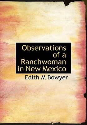 Observations of a Ranchwoman in New Mexico
