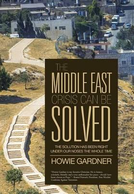 The Middle East Crisis Can Be Solved