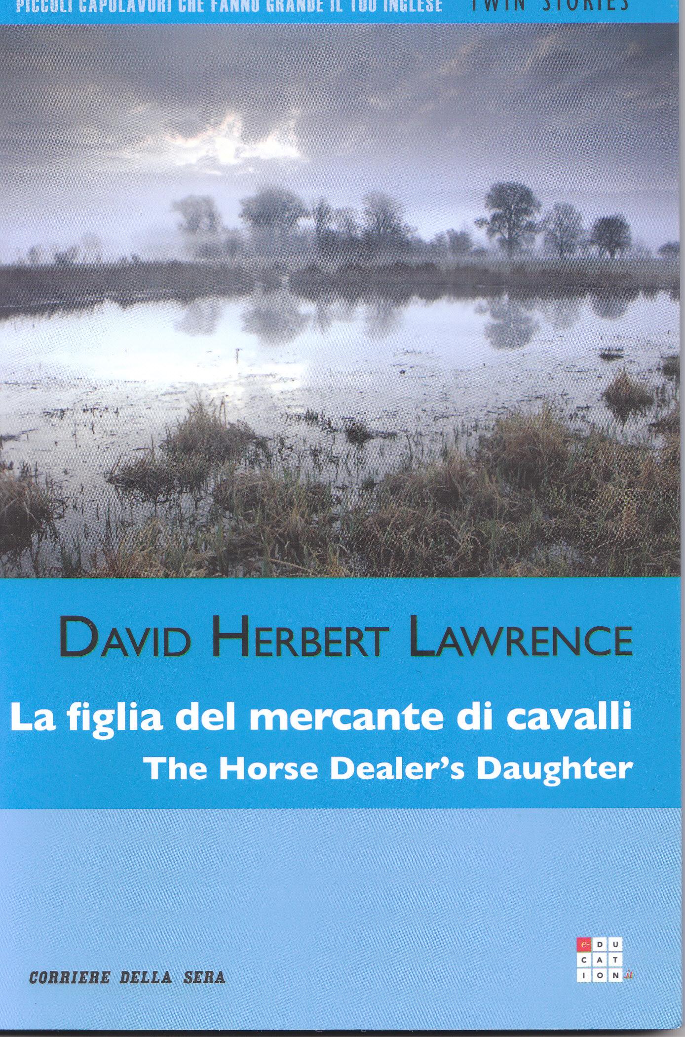 La figlia del mercante di cavalli/The Horse Dealer's Daughter