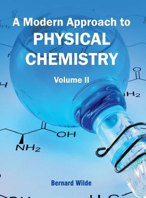 Modern Approach to Physical Chemistry