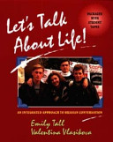 Let's talk about life!