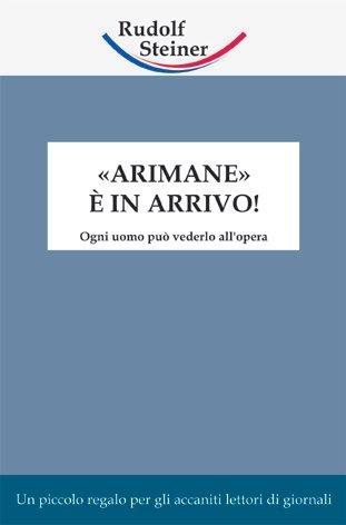 «Arimane» è in ar...