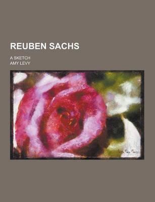 Reuben Sachs; A Sketch
