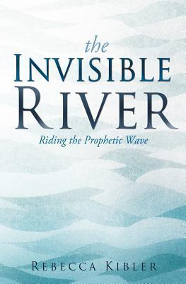 The Invisible River