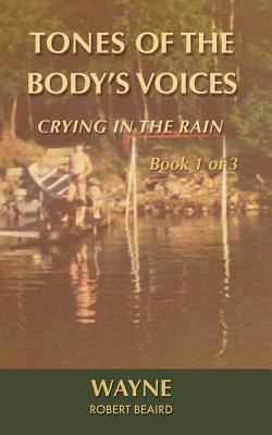 Tones of the Body's Voices