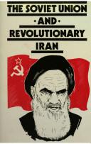 The Soviet Union and Revolutionary Iran