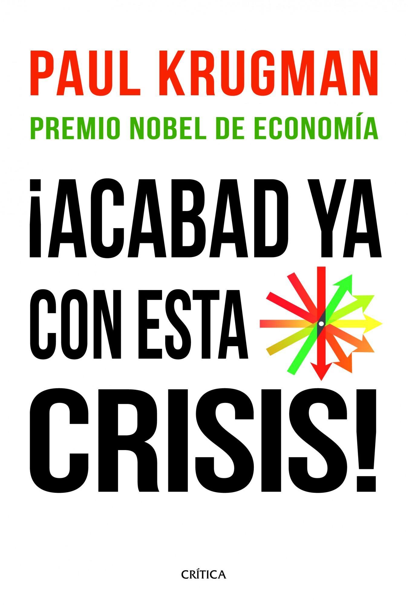 ¡Acabad ya con esta crisis!