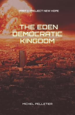 The Eden Democratic Kingdom