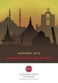Libertà religiosa nel mondo - Rapporto 2014