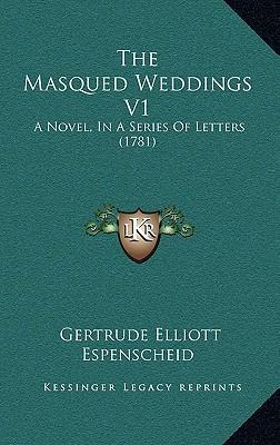 The Masqued Weddings V1