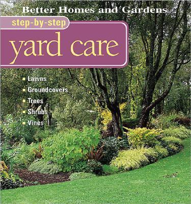 Step-By-Step Yard Care