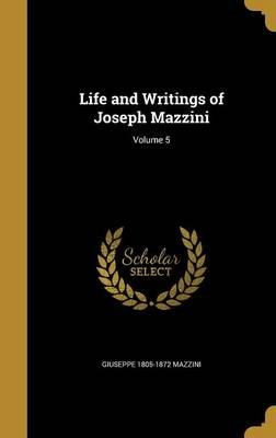 LIFE & WRITINGS OF JOSEPH MAZZ
