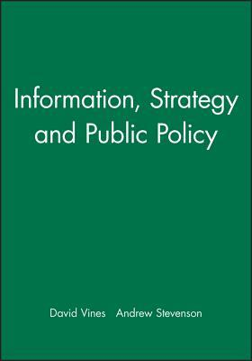 Information, Strategy and Public Policy