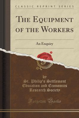 The Equipment of the Workers