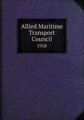 Allied Maritime Transport Council 1918