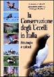 La conservazione degli uccelli in Italia. Strategie e azioni