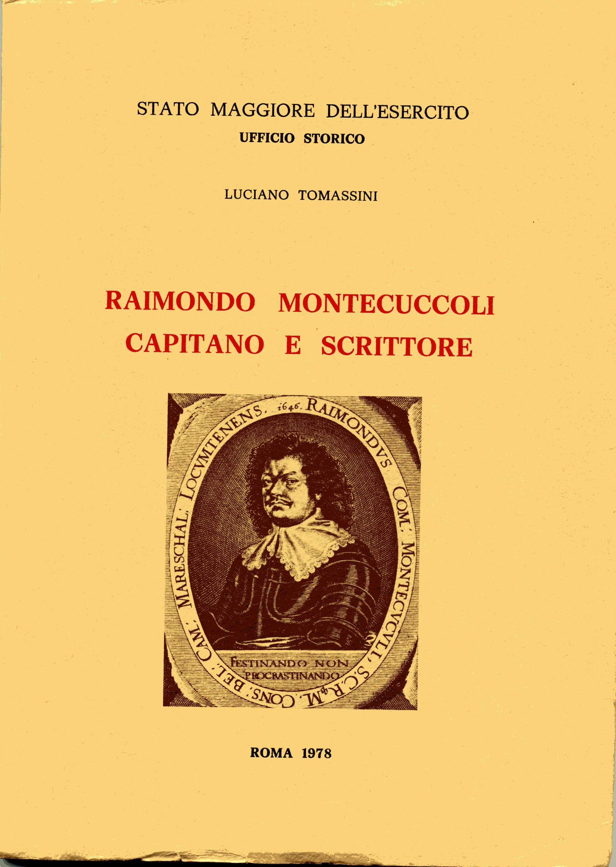 Raimondo Montecuccoli Capitano e scrittore