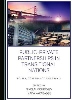 Public-Private Partnerships in Transitional Nations