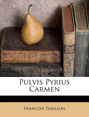 Pulvis Pyrius Carmen