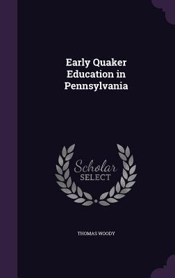 Early Quaker Educati...